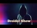 Droider Show #114. Кто стоит за утечками?