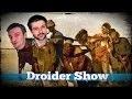 Droider Show #120. Рабы не мы!