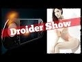 Droider Show #144. Селфи с iPhone 6