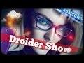 Droider Show #148. Facebook для депутатов и смартфон для себяшек!