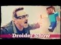 Droider Show #157. ВКонтакте против Minecraft