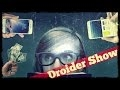 Droider Show #170. Всё хорошо