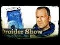 Droider Show #39. Galaxy S III и космические шахтеры