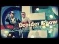 Droider Show #74: Итоги выставки CES 2013